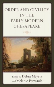Baixar Order and civility in the early modern chesapeake pdf, epub, ebook