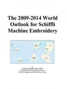 Baixar 2009-2014 world outlook for schiffli machine pdf, epub, eBook