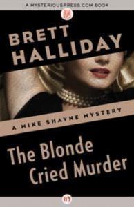 Baixar Blonde cried murder, the pdf, epub, eBook