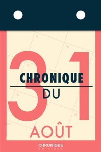 Baixar Chronique du 31 aout pdf, epub, eBook