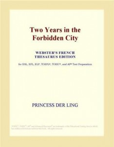 Baixar Two years in the forbidden city (webster's pdf, epub, eBook