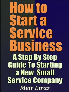 Baixar How to start a service business: a step by step pdf, epub, ebook
