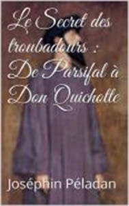 Baixar Secret des troubadours : de parsifal a don pdf, epub, eBook