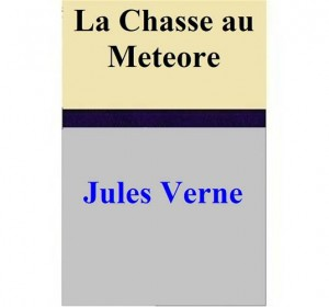 Baixar Chasse au meteore, la pdf, epub, ebook