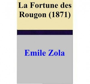 Baixar Fortune des rougon (1871), la pdf, epub, eBook