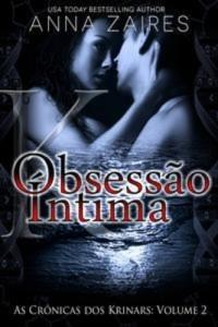 Baixar Obsessao intima (as cronicas dos krinars: volume pdf, epub, ebook
