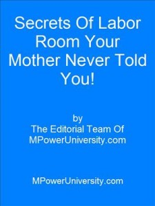 Baixar Secrets of labor room your mother never told you! pdf, epub, ebook