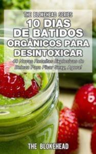 Baixar 10 dias de batidos organicos para desintoxicar pdf, epub, eBook