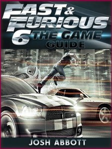 Baixar Fast and furious 6 the game guide pdf, epub, ebook