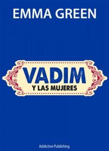 Baixar Vadim y las mujeres pdf, epub, ebook