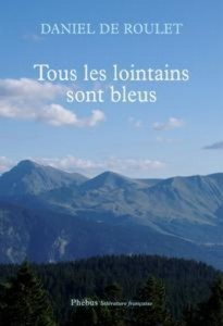 Baixar Tous les lointains sont bleus pdf, epub, eBook