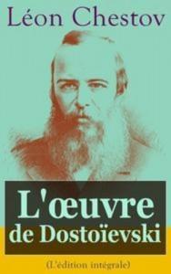 Baixar L'oeuvre de dostoievski (l'edition integrale) pdf, epub, ebook