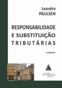 Baixar Responsabilidade e substituicao tributarias pdf, epub, ebook