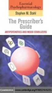 Baixar Essential Psychopharmacology: the Prescriber's Guide – Antipsychotics and mood stabilisers pdf, epub, eBook