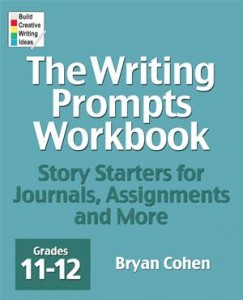 Baixar Writing prompts workbook, grades 11-12, the pdf, epub, eBook