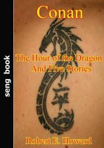 Baixar Conan the hour of the dragon and five stories pdf, epub, ebook