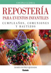 Baixar Reposteria para eventos infantiles pdf, epub, ebook