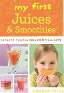 Baixar My first juices and smoothies pdf, epub, ebook