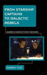 Baixar From starship captains to galactic rebels pdf, epub, ebook