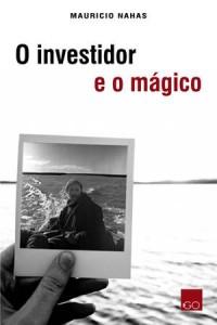 Baixar Investidor e o magico, o pdf, epub, eBook