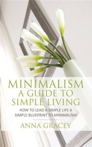 Baixar Minimalism: a guide to simple living pdf, epub, ebook