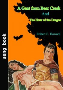 Baixar Gent from bear creek and the hour of the dragon, a pdf, epub, ebook