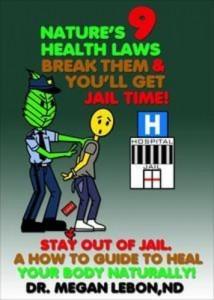 Baixar Nature's 9 health laws break them & you'll get pdf, epub, ebook