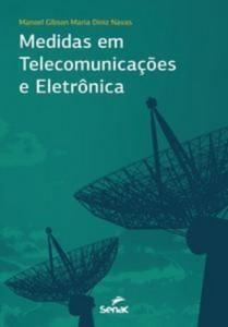 Baixar Medidas em telecomunicacoes e eletronica pdf, epub, eBook