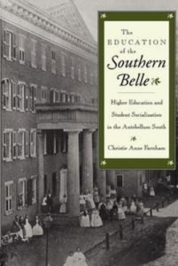 Baixar Education of the southern belle, the pdf, epub, ebook