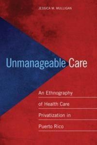 Baixar Unmanageable care pdf, epub, ebook