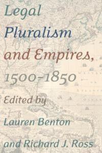 Baixar Legal pluralism and empires, 1500-1850 pdf, epub, ebook