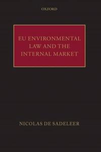 Baixar Eu environmental law and the internal market pdf, epub, eBook
