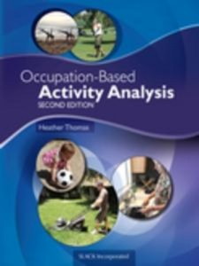 Baixar Occupation-based activity analysis, second pdf, epub, eBook