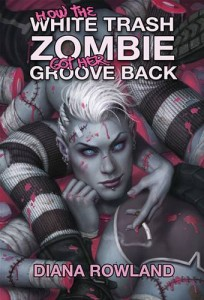 Baixar How the white trash zombie got her groove back pdf, epub, eBook