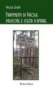 Baixar Frammenti di paola, passione e scelta damare. pdf, epub, ebook