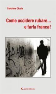 Baixar Come uccidere rubare… e farla franca! pdf, epub, ebook