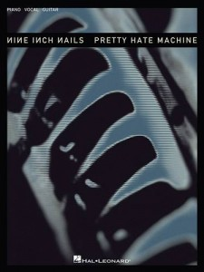 Baixar Nine inch nails – pretty hate machine (songbook) pdf, epub, eBook
