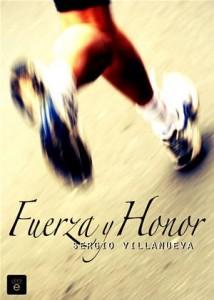 Baixar Fuerza y honor pdf, epub, eBook