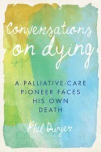 Baixar Conversations on dying pdf, epub, ebook