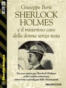 Baixar Sherlock holmes e il misterioso caso della donna pdf, epub, eBook