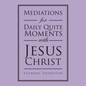 Baixar Mediations for daily quite moments with jesus pdf, epub, ebook