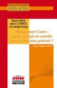 Baixar Michael goold, andrew campbell et le ashridge pdf, epub, eBook