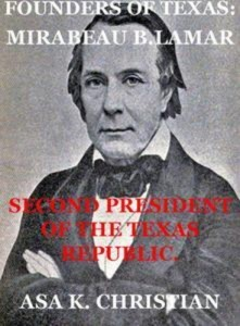 Baixar Founders of texas: mirabeau buonaparte lamar pdf, epub, ebook