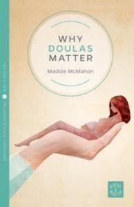 Baixar Why doulas matter: pinter & martin why it pdf, epub, eBook