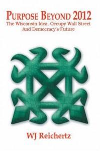 Baixar Purpose beyond 2012 : the wisconsin idea, occupy pdf, epub, ebook