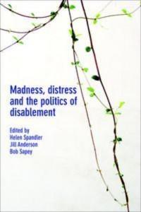 Baixar Madness, distress and the politics of disablement pdf, epub, eBook