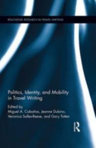 Baixar Politics, identity, and mobility in travel pdf, epub, eBook