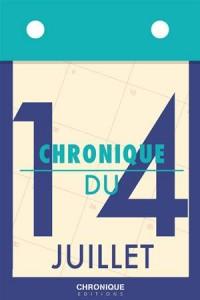 Baixar Chronique du 14 juillet pdf, epub, ebook