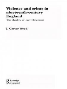 Baixar Violence and crime in nineteenth century england pdf, epub, eBook