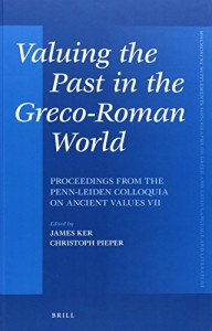 Baixar Valuing the past in the greco-roman world pdf, epub, ebook